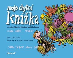 Moje chytrá knížka aneb Jak Matěj s Klárkou letěli balonem