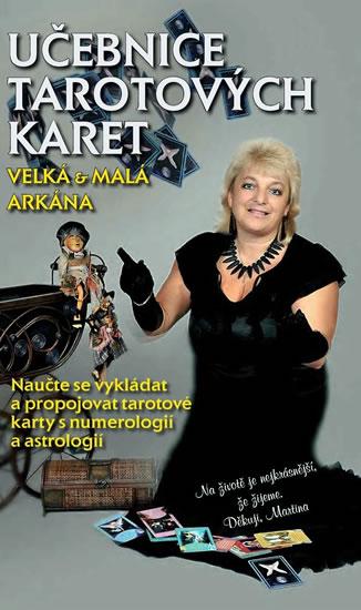 Učebnice Tarotových karet - Velká a malá arkána - Boháčová Martina Blažena - 14,9x21