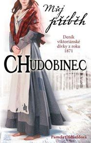 Můj příběh - Chudobinec - Deník viktoriánské dívky z roku 1871