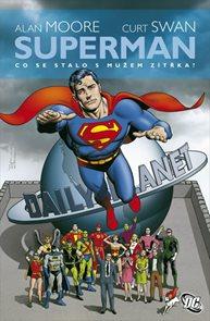 Superman - Co se to stalo s Mužem zítřka?