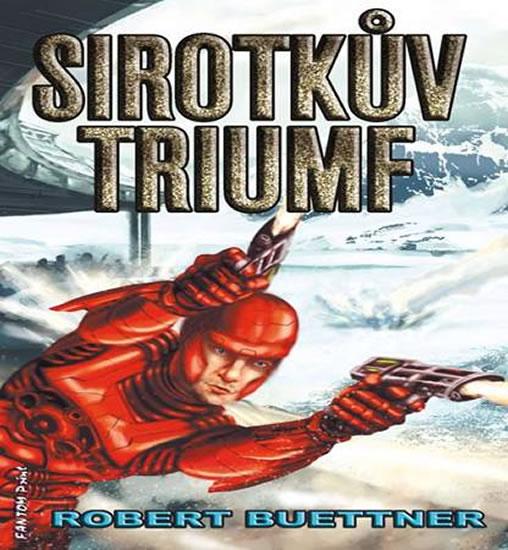Sirotčinec 5 - Sirotkův triumf - Buettner Robert - 11x16,8