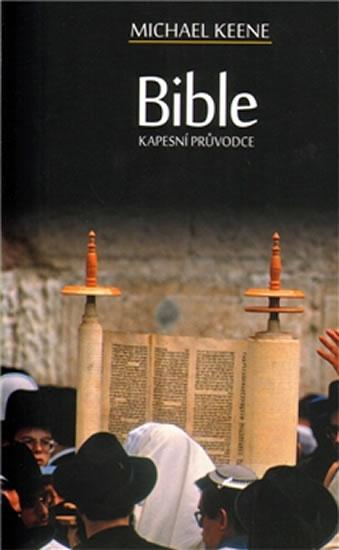 Bible - Kapesní průvodce - Keene Michael - 12,8x18