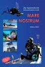 Mare Nostrum - Za tajemství Středozemního moře