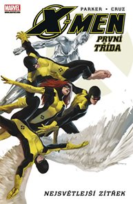 X-Men - První třída - Nejsvětlejší zítřek