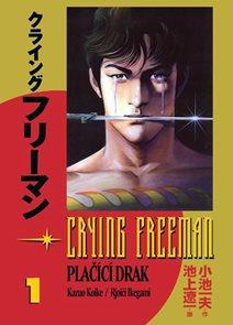 Crying Freeman 1 - Plačící drak