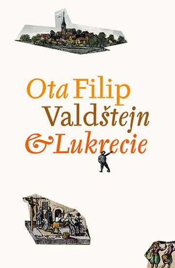 Valdštejn a Lukrecie - Filip Ota - 13,7x20,5