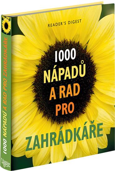 1000 nápadů a rad pro zahrádkáře - neuveden - 25,8x25,8