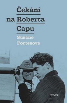 Čekání na Roberta Capu - Fortesová Susane - 13,9x20,6