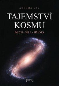 Tajemství kosmu, duch - síla - hmota