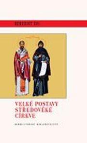 Velké postavy středověké církve