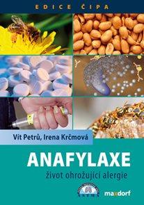 Anafylaxe – život ohrožující alergie