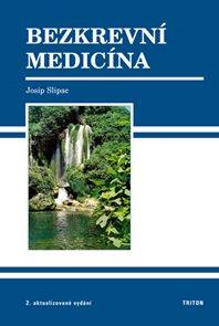 Bezkrevní medicína - 2. vydání