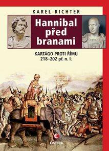 Hannibal před branami - Kartágo proti Římu 218-202 př. n. l.