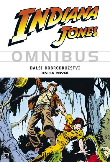 Indiana Jones - Omnibus - Další dobrodružství - kniha první - Goodwin Archie a kolektiv - 16,7x23,7