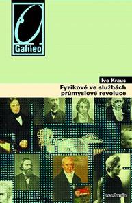 Fyzikové ve službách průmyslové revoluce