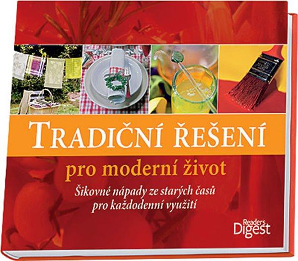 Tradiční řešení pro moderní život - neuveden - 22x27,4