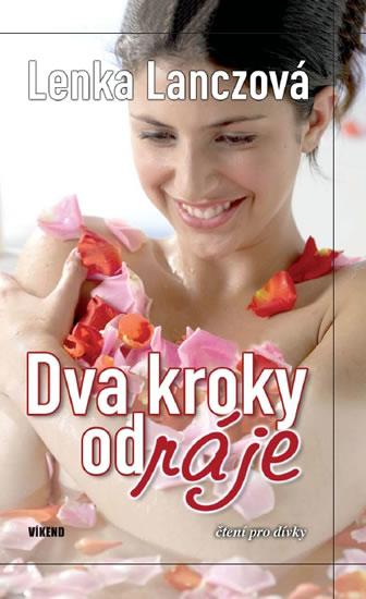 Dva kroky od ráje - Lanczová Lenka - 12,4x19,6