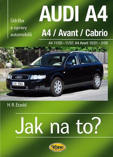 AUDI A4/Avant/Cabrio - A4 11/00-11/07 - A4 Avant 10/01-3/08 > Jak na to? [113] - Etzold Hans-Rudiger Dr. - 20,6x28,7