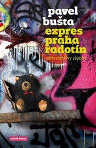 Expres Praha–Radotín - Adolescentovy zápisky