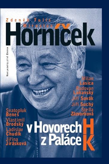 Miroslav Horníček v Hovorech H z Paláce K - Horníček Miroslav, Tulis Zdeněk - 14,5x21,1