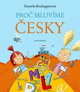 Proč mluvíme česky