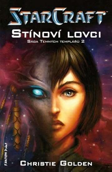 StarCraft - Templáři 2 - Stínoví lovci - Golden Christie - 11x16,8