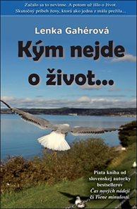 Kým nejde o život... (slovensky)