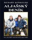 Aljašský deník - Plavby za dobrodružstvím + DVD Osamělý mořeplavec!