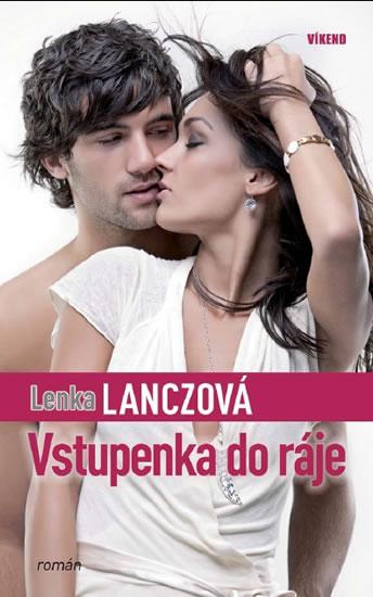 Vstupenka do ráje - Lanczová Lenka - 13x19,6