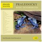 Pralesničky rodu Dendrobates - Abeceda teraristy