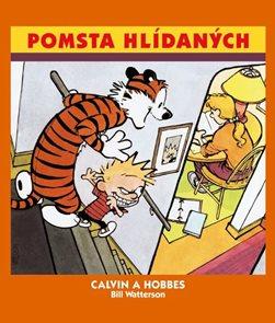 Calvin a Hobbes 5 - Pomsta hlídaných