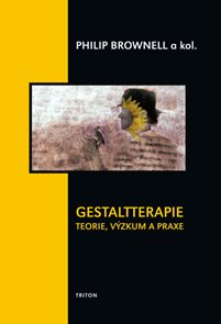 Gestaltterapie - teorie, výzkum a praxe