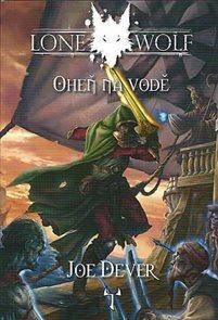 Lone Wolf 2 - Oheň na vodě (gamebook)