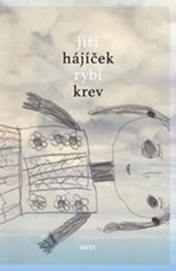 Rybí krev - Hájíček Jiří - 14x20,6