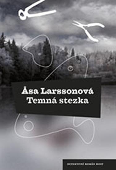 Temná stezka - Larssonová Äsa - 14,1x20,6