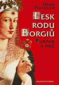 Lesk rodu Borgiů - Purpur a meč