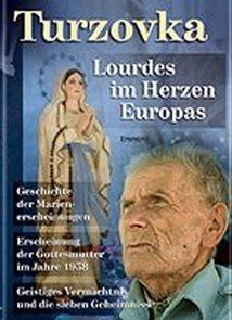Turzovka - Lourdes im Herzen Europas