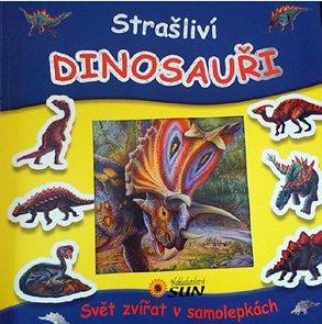 Strašliví dinosauři - Svět zvířat v samolepkách