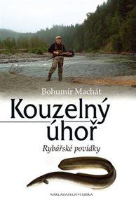 Kouzelný úhoř - Rybářské povídky