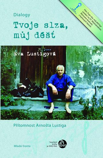 Tvoje slza, můj déšť + DVD - Lustigová Eva - 12,7x19,1