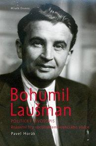 Bohumil Laušman ? politický životopis