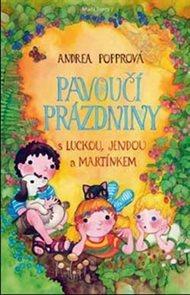 Pavoučí prázdniny s Luckou, Jendou a Martínkem