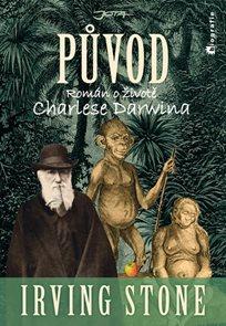 Původ - Životopisný román o Charlesi Darwinovi