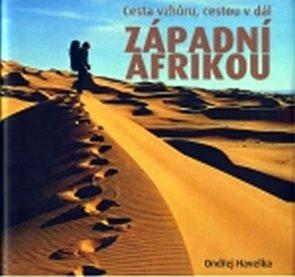 Cesta vzhůru, cestou dál západní Afrikou