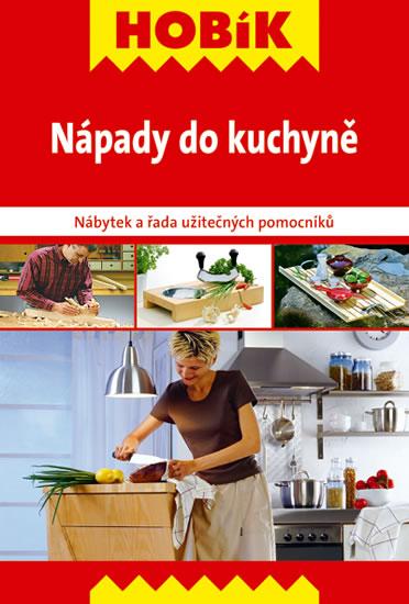 Nápady do kuchyně - Nábytek a řada užitečných pomocníků - 14,1x21