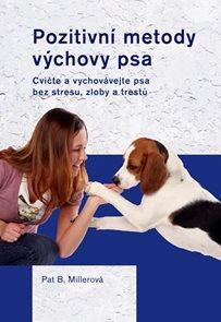 Pozitivní metody výchovy psa