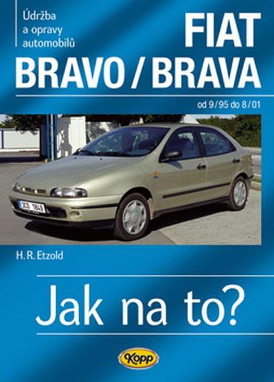 FIAT Bravo/Brava 9/95–8/01 - Jak na to? č. 39 - Etzold Hans-Rudiger Dr. - 20,6x28,8