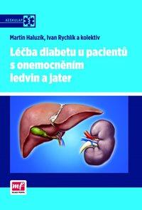 Léčba diabetu u pacientů s onemocněním ledvin a jater
