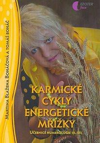 Karmické cykly energetické mřížky - učebnice numerologie - III. díl