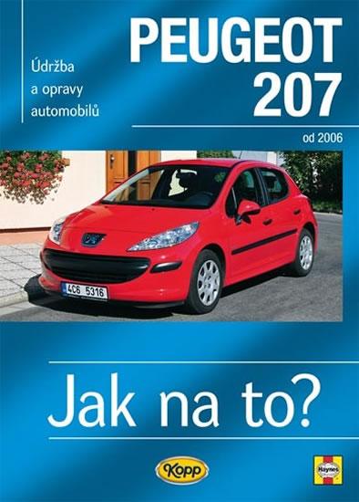 Peugeot 207 od 2006 - Jak na to? č. 115 - Gill Peter T. - 20,6x28,8